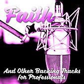 Faith and Other Backing Tracks for Professionals by The Professionals