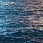 J'avance by Karin Clercq
