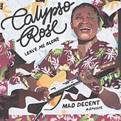 Leave Me Alone (feat. Manu Chao) (Made Decent Remixes) von Calypso Rose