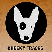 Cheeky Tracks Weekend Playlist 11 - EP by Various Artists