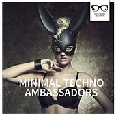 Minimal Techno Ambassadors - EP by Various Artists