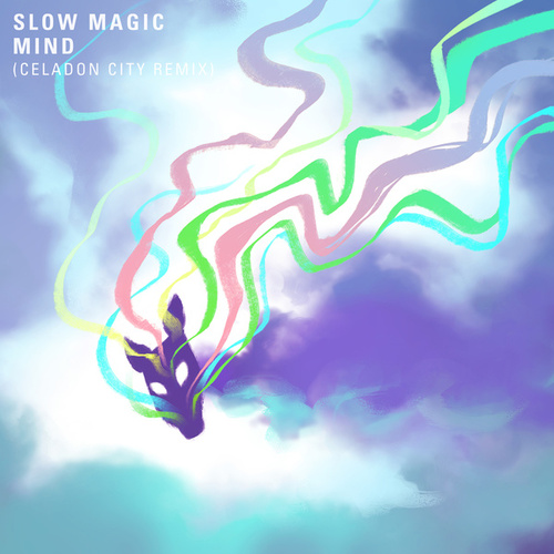 Mind (Celadon City Remix) by Slow Magic