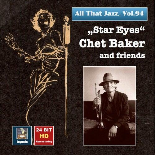 All That Jazz, Vol. 94: Chet Baker & Friends (Remastered 2017) de Chet Baker