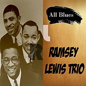 All Blues, Ramsey Lewis Trio by Ramsey Lewis