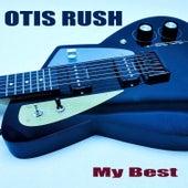 My Best by Otis Rush