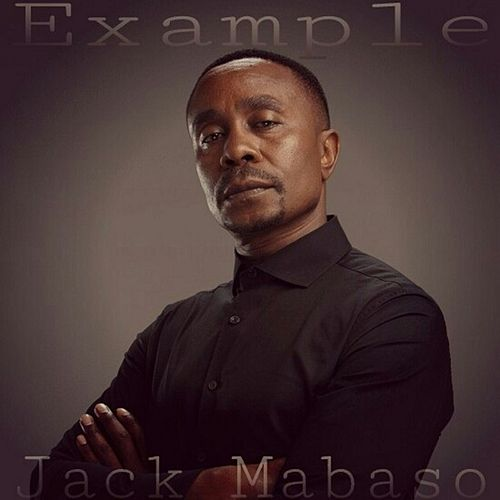 Jack Mabaso by Example