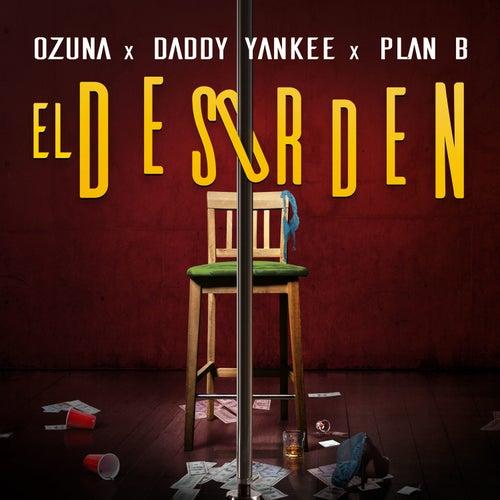 El Desorden by Plan B