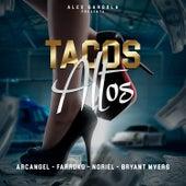 Tacos Altos by Noriel