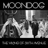 The Viking of Sixth Ave. by Moondog