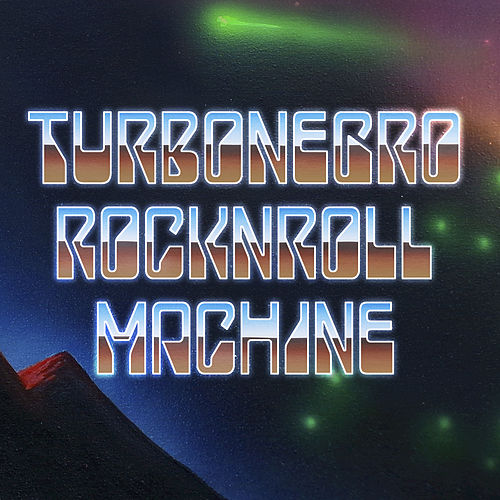 Part III: RockNRoll Machine by Turbonegro