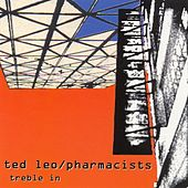 Play & Download Treble In Trouble by Ted Leo | Napster