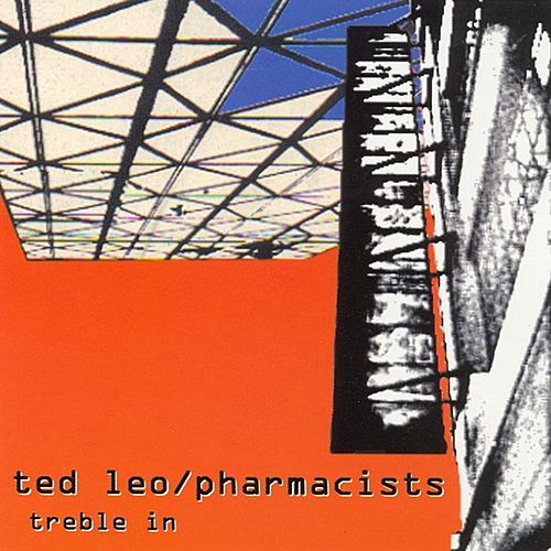 Treble In Trouble by Ted Leo
