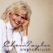 Sing Hallelujah by Cheri Taylor