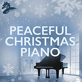 Peaceful Christmas Piano von Various Artists