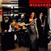 Play & Download Is You Is by Micatone | Napster