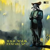 Magic Malik Fanfare XP de Magic Malik Fanfare XP
