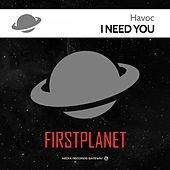 I Need You by Havoc