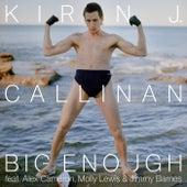 Big Enough by Kirin J Callinan