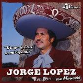 Traigo la Cruz en Mi Espalda by Jorge Lopez