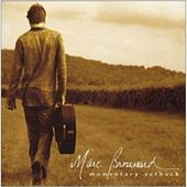 Play & Download Momentary Setback by Marc Broussard | Napster