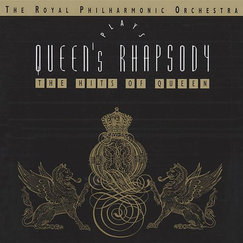 Play & Download Bohemian Symphony: The RPO Plays Queen by Royal Philharmonic Orchestra | Napster