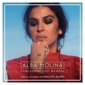 Caminando Con Manuel by Alba Molina