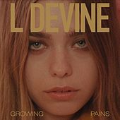 Growing Pains by L Devine