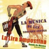 La Música de les Nostres Festes de La Lira Ampostina