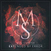 Extended By Error by Mike Stamper