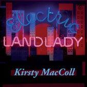 Electric Landlady by Kirsty MacColl