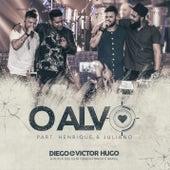 O Alvo (Ao Vivo) by Diego & Victor Hugo