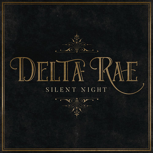 Silent Night (Recorded at Blackbird Studios, Nashville) by Delta Rae