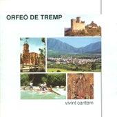 Vivint Cantem by Orfeó de Tremp