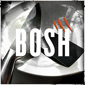 Bosh by Foreign Beggars