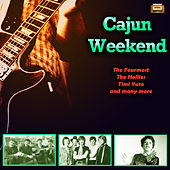 Cajun Weekend de Various Artists