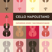 Cello Napoletano by Van Diemen's Band