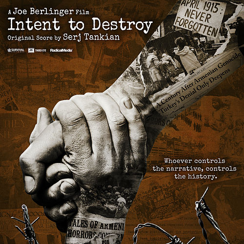 Intent to Destroy (Original Motion Picture Soundtrack) by Serj Tankian