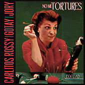 No Me Tortures by Carlitos Rossy