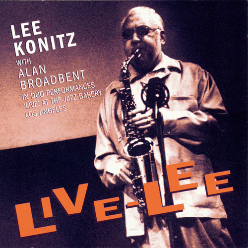 Live-Lee by Lee Konitz