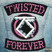 Twisted Forever: A Tribute To The Legendary Twisted Sister by Various Artists