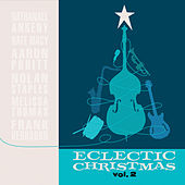 Eclectic Christmas, Vol. II by Eclectic Christmas