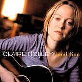 Play & Download Dandelion by Claire Holley | Napster