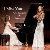 I Miss You (feat. Grace Lee) de Amy Serrano