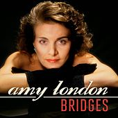 Bridges by Amy London