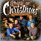 Bring on Christmas van Face Vocal Band