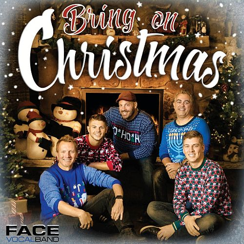 Bring on Christmas von Face Vocal Band