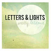 Pretty Letdown by Letters and Lights