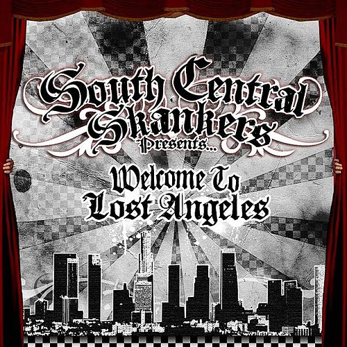Play & Download Welcome to Lost Angeles by South Central Skankers | Napster