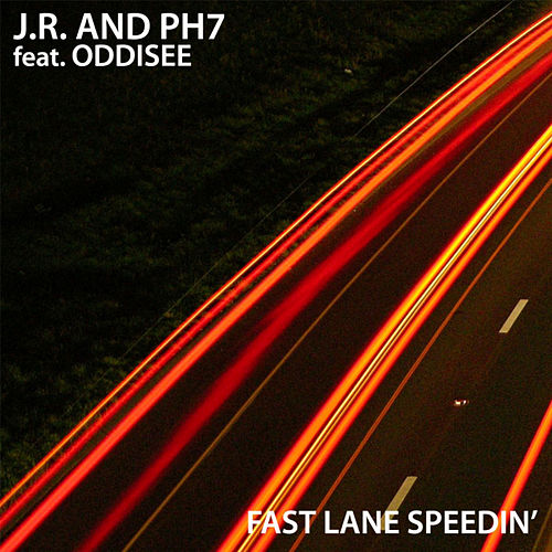 Play & Download Fast Lane Speedin' by JR & PH7 | Napster