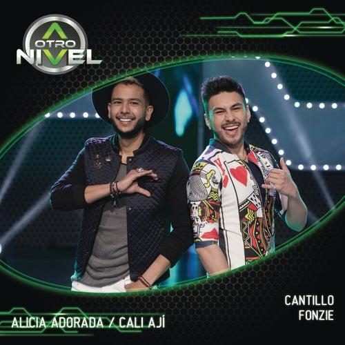 Alicia Adorada/Cali Ají (Cantillo,Fonzie) de A Otro Nivel 2017